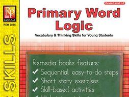 Primary Word Logic: Primary Thinking Skills