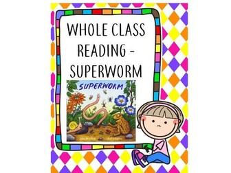 Whole Class Reading-Superworm