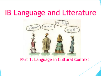 IB Language and Literature: Part 1 Language in Cultural Context SOW