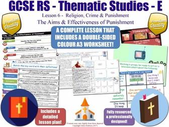 The Aims & Effectiveness of Punishment  [GCSE RS - Religion, Crime & Punishment L6/10] Theme E