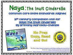 No Prep Book Unit: Naya: The Inuit Cinderella