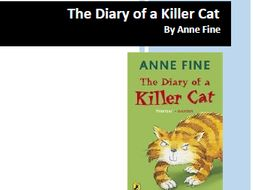 The Diary of a Killer Cat by Anne fine - Reading and Comprehension Activities