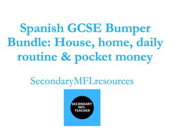 Spanish GCSE Bumper Bundle: House, Home, Chores, Pocket Money & Daily Routine