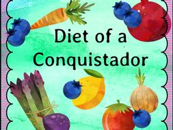 Diet Of A Conquistador Science Dt Focus Food Technology By