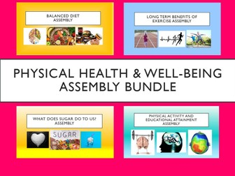 Physical Health & Well-Being Assembly Bundle