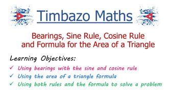 Bearings, Sine and Cosine Rules and Area Formula