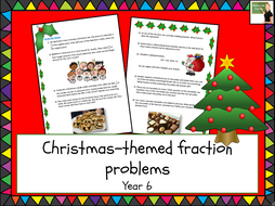 Maths- Christmas mixed fraction problems- Year 6