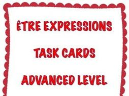GCSE FRENCH: French Être Expressions Task Cards - Advanced Level - Cartes à Tâches