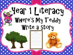 Year 1 Literacy - 'Where's my teddy' Write a story