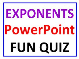 Exponents PowerPoint Fun Quiz