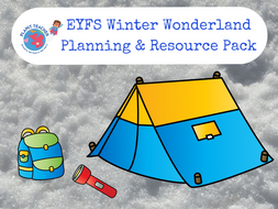 Winter Wonderland Planning and Resource Pack - EYFS/Reception