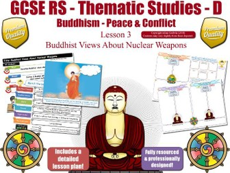Nuclear Weapons - Buddhist Views (GCSE RS - Buddhism - Religion,  Peace & Conflict)  Theme D - L3/7
