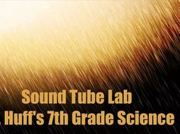 Sound Activity - Sound Tubes - Pitch, High/Low Pressure, Vibration