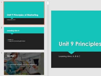 Unit 9 Principles of Marketing QUIZ REVISION for RE-SIT 70 Slides 30 Q 30 A Learning Aim A, B & C