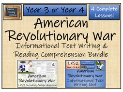 LKS2 History - American Revolutionary War Reading Comprehension & Informational Text Writing Bundle