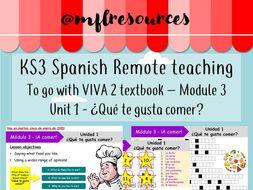 KS3 Spanish (remote learning) - Viva 2 - Module 3 - Unit 1 - Qué te gusta comer