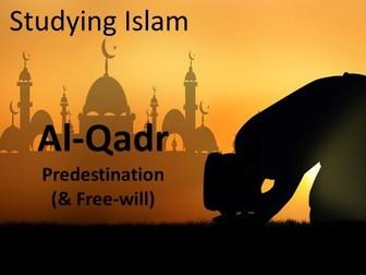 AL-QADR Predestination ISLAM AQA