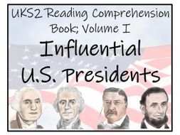 UKS2 History - Influential US Presidents Volume I Reading Comprehension Book