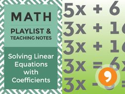 Solving Linear Equations with Coefficients – Playlist and Teaching Notes