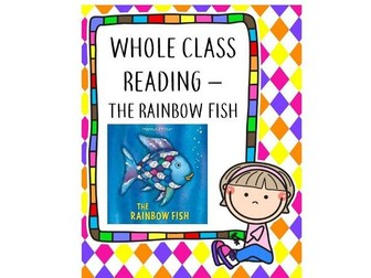 Whole Class Reading - The Rainbow Fish