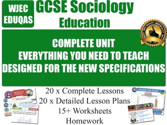 EDUCATION (20 Lessons) WJEC / EDUQAS [ GCSE Sociology ]