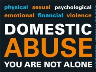 Domestic Abuse / Unhealthy Relationships