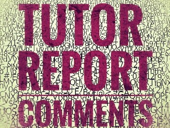 Report Comments for Form Teachers and Heads of Year