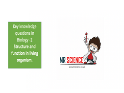 IGCSE Edexcel Biology key questions Topic 2 -Structure and function in living organism.