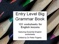entry level big grammar book 101 worksheets for english lessons featuring essential english. Black Bedroom Furniture Sets. Home Design Ideas