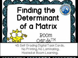 Determinant of a Matrix Boom Cards--Digital Task Cards