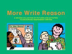 MORE WRITE REASON