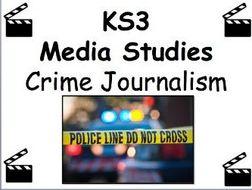 Media Studies Taster Session - KS3 Crime Journalism