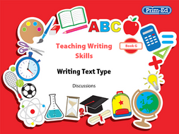 Teaching Writing Skills: Book G Discussions Unit Year 6/Primary 7 & Year 7/Secondary 1