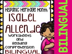 Hispanic Heritage Month - Isabel Allende - Worksheets and Readings (Bilingual)