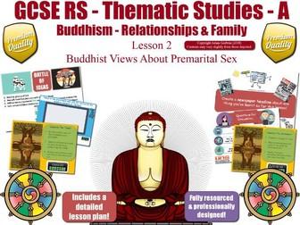 Premarital Sex - Buddhist  Views (GCSE RS - Buddhism - Relationships & Families) [ Marriage ] L2/7