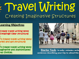 Travel Writing: Creating Imaginative Structures!
