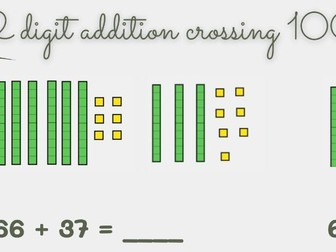 2 digit addition crossing 100 using dienes (with regrouping)