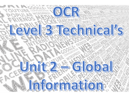 *NEW* OCR Technicals Level 3 - Unit 2 Global Info. Section A ONLY. Jan 2020.
