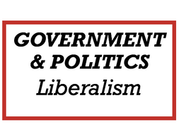 Edexcel Politics - Liberalism