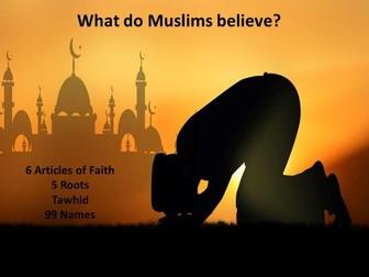 Muslim Key Beliefs AQA - 6 Articles, 5 Roots, 99 Names, Tawhid, Angels, Akhirah and Risalah