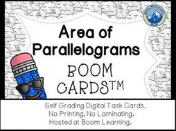 Area of Parallelograms Boom Cards--Digital Task Cards