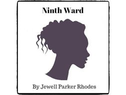 Ninth Ward - (Reed Novel Studies)