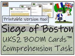 Siege of Boston - UKS2 BOOM Cards™ Comprehension Activity