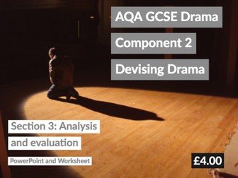 AQA GCSE Drama Component 2 Devised Drama Log Section 3: Analysis and Evaluation