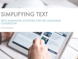 Tech Enhanced Activities - Simplifying Text