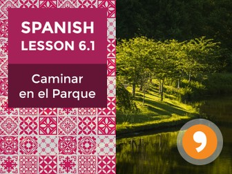 Spanish Lesson 6.1: Caminar en el Parque - Walking in the Park