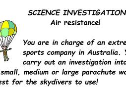SCIENCE - AIR RESISTANCE PARACHUTE INVESTIGATION