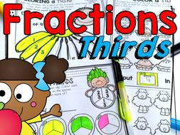 Fractions: Wholes and Thirds