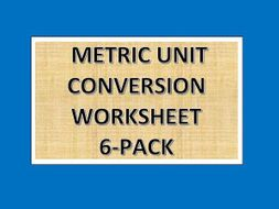 Metric Unit Conversion Worksheet 6-Pack