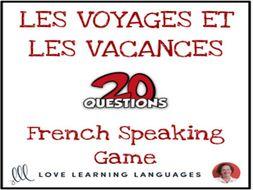 Les Vacances et Les Voyages - French 20 questions game - No prep speaking game